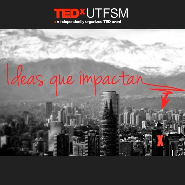 ted, tedx, TEDxUTFSM, chile