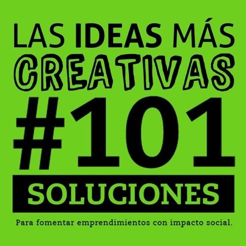 101 soluciones, concursos, ideas, innovación, emprendimiento social, empresas b